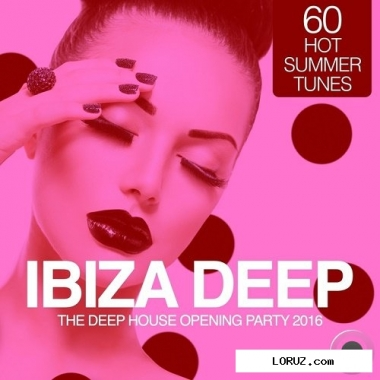 Альбом  ibiza deep - the deep opening party 2016 (60 hot summer tunes) (2016)