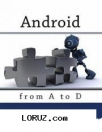 Android from a to d. second edition